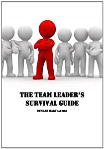 Team Leader's Survival Guide for Lawyers