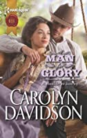 A Man for Glory (Harlequin Historical)