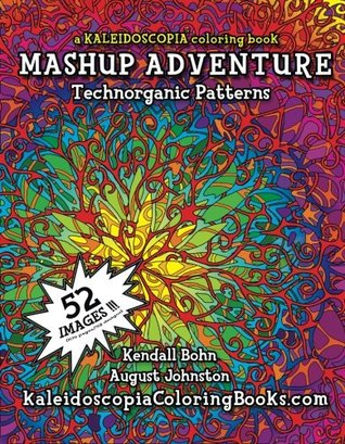 MASHUP Adventure: A Kaleidoscopia Coloring Book ...