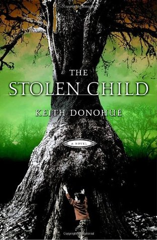 The Stolen Child by Keith Donohue