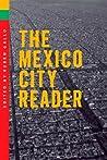 The Mexico City Reader by Rubén Gallo