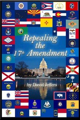 Repealing the 17th Amendment