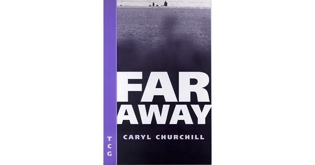 Far away by caryl churchill fandeluxe Images