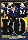 Bo: Life, Laughs, and Lessons of a College Football Legend