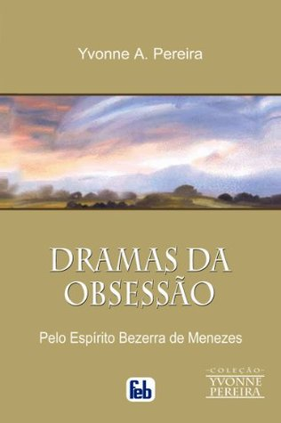 Dramas da Obsessão (Portuguese Edition)
