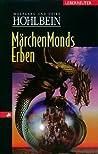 Märchenmonds Erben (Märchenmond, #3)