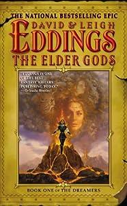 The Elder Gods (The Dreamers, #1)