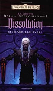 Dissolution (Forgotten Realms: War of the Spider Queen, #1)