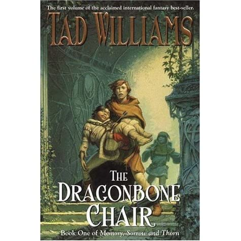 The Dragonbone Chair Memory Sorrow and Thorn 1 by