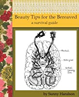 Beauty Tips for the Bereaved