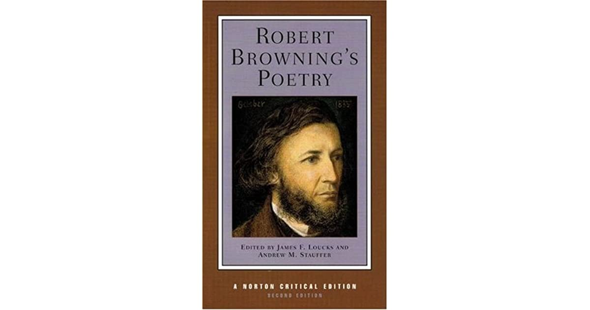 robert browning as a poet of Here is a collection of the all-time best famous robert browning poems on poetrysoup this is a select list of the best famous robert browning poetry by famous classical and contemporary poets.