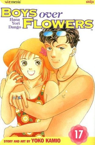 Boys Over Flowers: Hana Yori Dango, Vol. 17