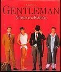 Gentleman's Guide to Grooming and Style by Bernhard Roetzel