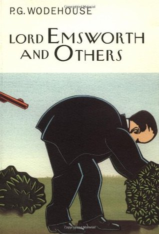 Lord Emsworth and Others by P.G. Wodehouse