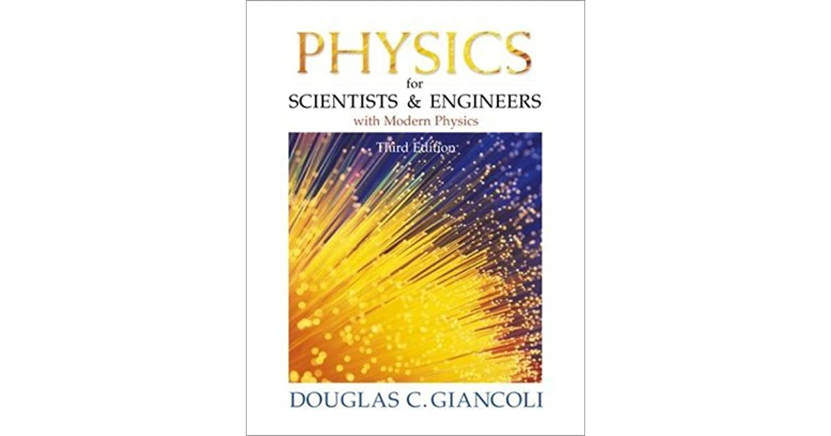 Physics for scientists and engineers with modern physics by douglas physics for scientists and engineers with modern physics by douglas c giancoli fandeluxe Choice Image