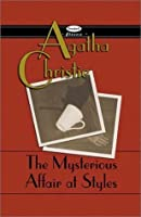 The Mysterious Affair at Styles (Hercule Poirot, #1)