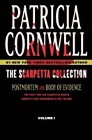 The Scarpetta Collection Volume I: Postmortem and Body of Evidence: 1 (Kay Scarpetta)