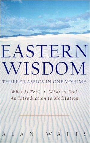 Eastern Wisdom What Is Zen, What Is