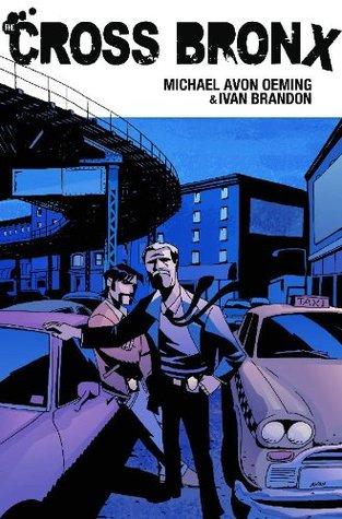 The Cross Bronx Volume 1
