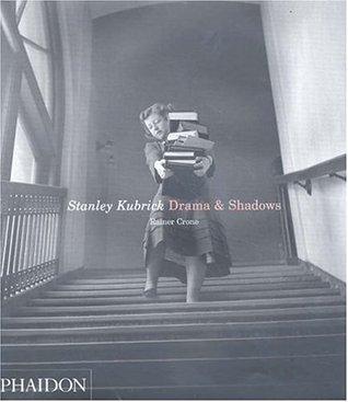 Stanley Kubrick. Drama & Shadows by Rainer Crone