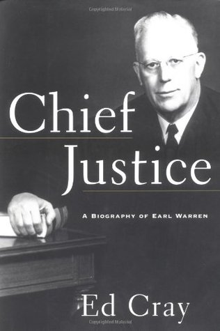Chief Justice: A Biography of Earl Warren