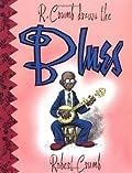 R. Crumb Draws the Blues