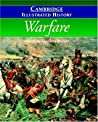 The Cambridge Illustrated History of Warfare: The Triumph of the West