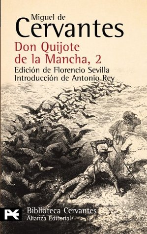 Don Quijote de la Mancha / Don Quixote de la Mancha (El Libro... by Miguel de Cervantes Saavedra