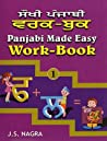 Panjabi Made Easy: Work-book Bk. 1