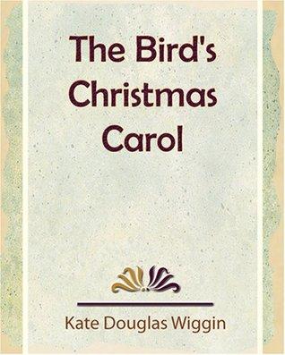 The Birds Christmas Carol Illustrated Centennial Edition