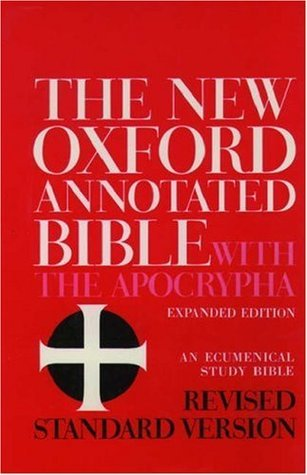 The New Oxford Annotated Bible with the Apocrypha, Revised Standard Version