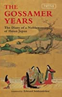 The Gossamer Years The Diary Of A Noblewoman Of Heian border=