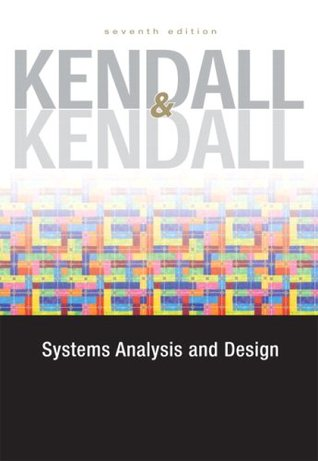 Systems Analysis and Design by Kenneth E  Kendall