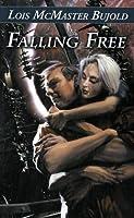 Falling Free (Vorkosigan Saga, #4)