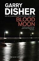 Blood Moon (Peninsula Crimes) (Inspector Challis #5)