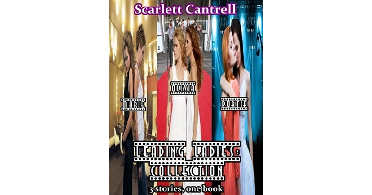 Leading Ladies Collection By Scarlett Cantrell