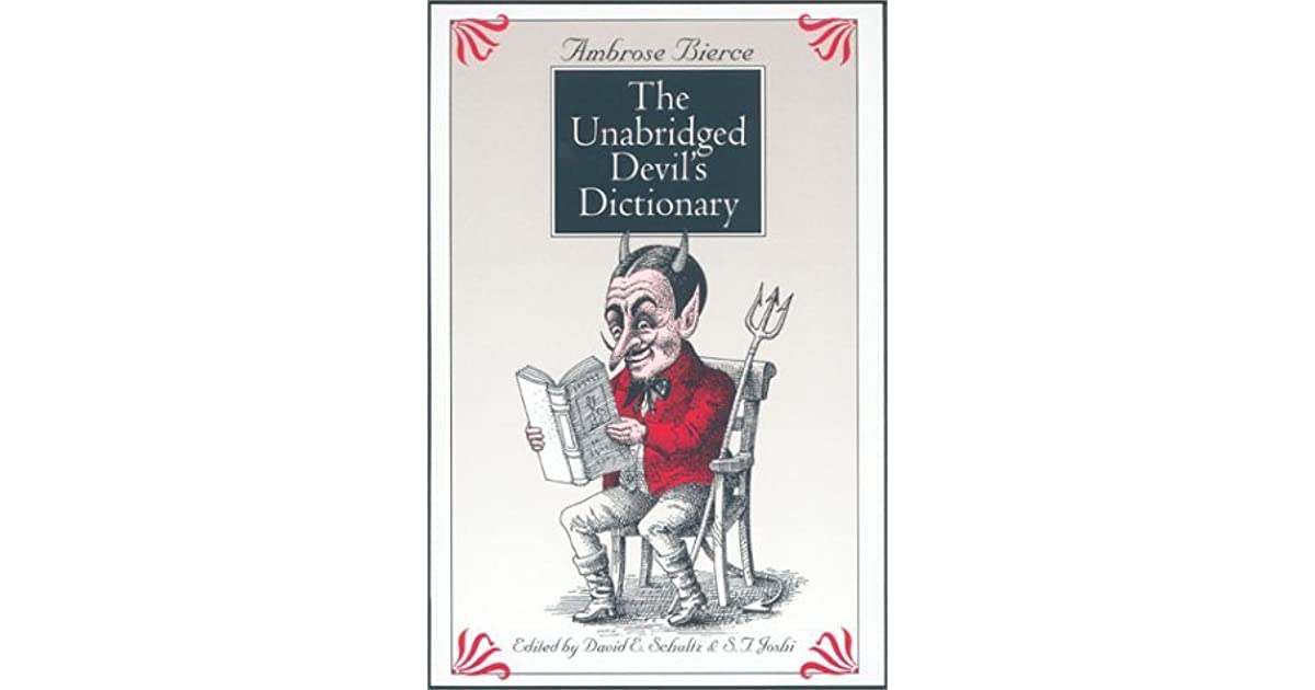 The Unabridged Devils Dictionary By Ambrose Bierce