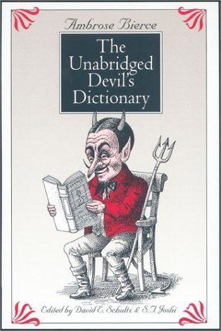 The Devil's Dictionary  Unabridged Devil's Dictionary