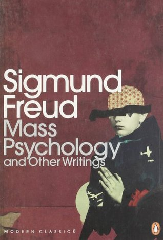 Mass Psychology (Modern Classics Translated Texts)