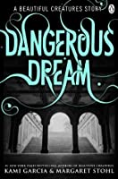 Dangerous Dream (Dangerous Creatures, #0.5)