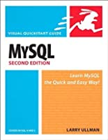 MySQL, Second Edition: Visual QuickStart Guide (2nd Edition)