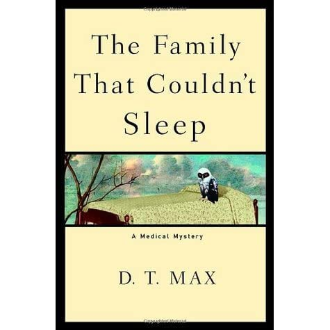 The Family That Couldnt Sleep: A Medical Mystery