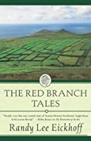 The Red Branch Tales (Ulster Cycle)