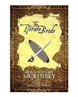 The Pirate Bride (The Pirate Bride Saga)