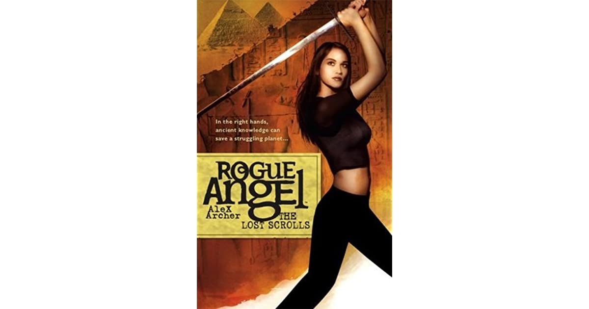 Read The Lost Scrolls Rogue Angel 6 By Alex Archer