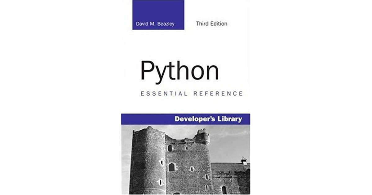 Python Essential Reference by David M  Beazley