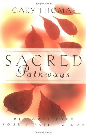 Sacred Pathways: Discover Your Soul's Path to God  pdf
