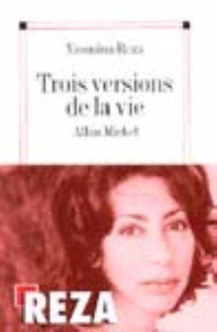 Trois Versions de La Vie (Poesie - Theatre) (French Edition)