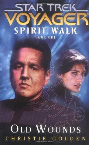 Spirit Walk (Star Trek: Voyager; Spirit Walk, #1)