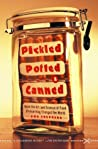 Pickled, Potted, and Canned by Sue Shephard